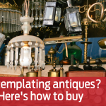 Contemplating antiques? Here's how to buy