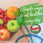 3 simple ways to eat healthier every day