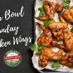 No Super Bowl Sunday is complete without chicken wings!