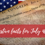 Festive facts for July 4th