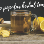 Guide to popular herbal teas