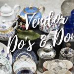 Flea Market Vendors – Do's & Dont's
