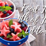 Food Tips ,4th of July Edition