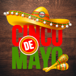 Join us to celebrate Cinco de Mayo!