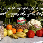 Simple ways to incorporate more fruits and veggies into your diet